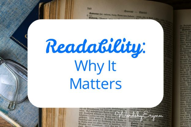 Readability: Why It Matters: Advice from WordsbyErynn on how to create content geared for your specific audience